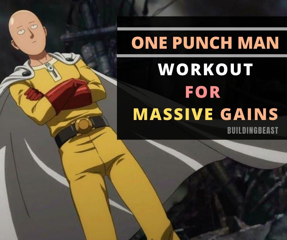 One Punch Man Workout For Ultimate Gains - Buildingbeast