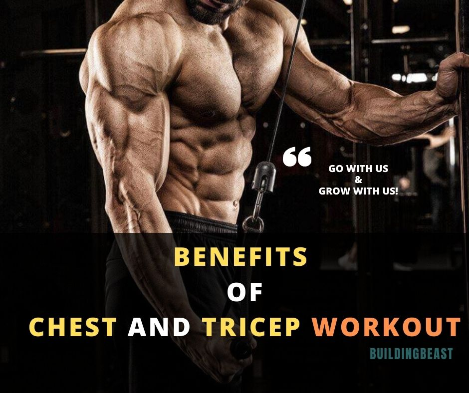 benefits of chest and triceps workout