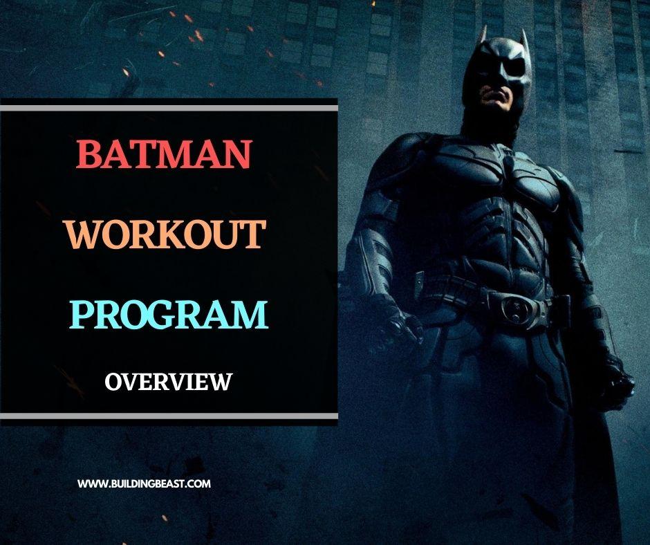 Batman Program Overview
