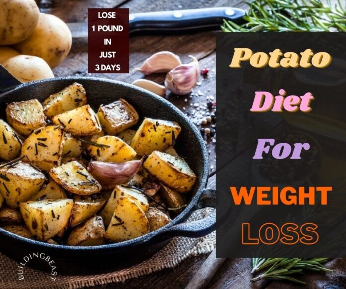 Potato Diet